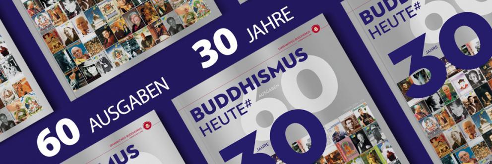 """Zeitschrift """"Buddhismus Heute"""" feiert: 30 Jahre und 60 Hefte"""